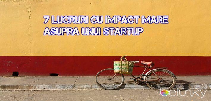 7 lucruri ce trebuie să le facă un antreprenor la startup