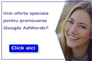 Promovare Google AdWords Oferta Speciala